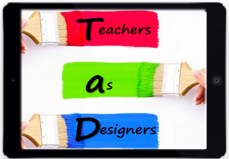 Teachers as designers – free c…